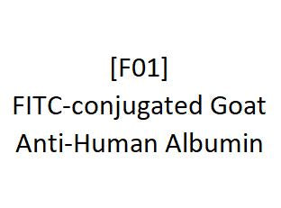 [F01] FITC-conjugated Goat Anti-Human Albumin, Academy Bio-medical Company, Inc.