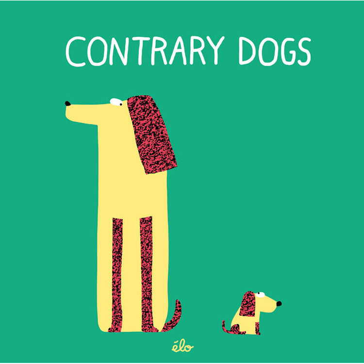 Contrary Dogs by Elo