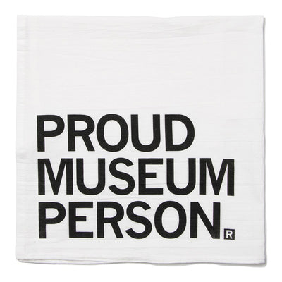 PROUD MUSEUM PERSON Tea Towel