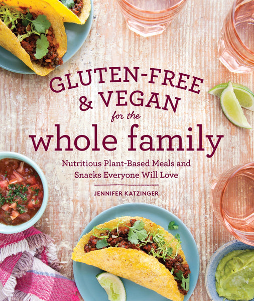 gluten free and vegan for the whole family cookbook