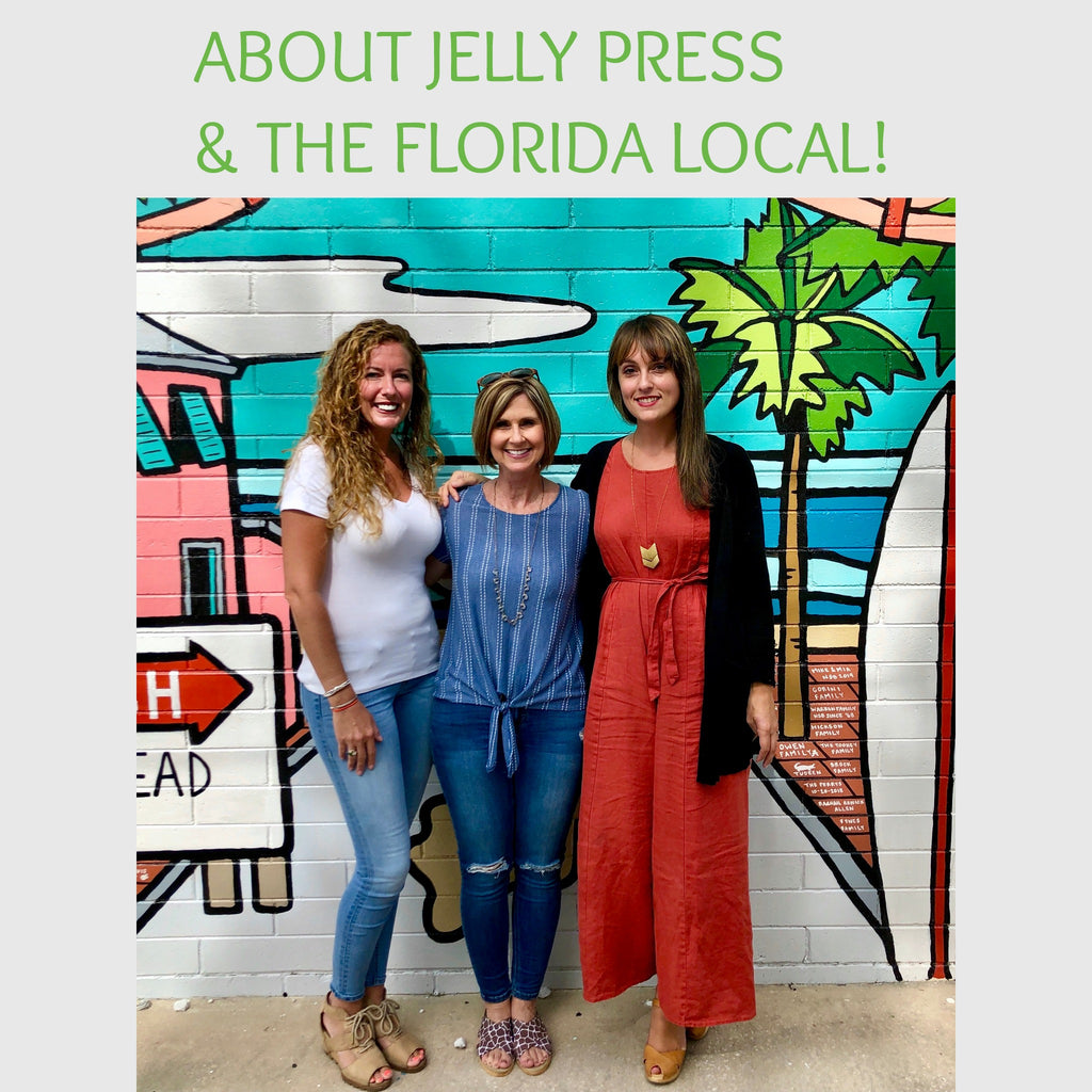 About Jelly Press and The Florida Local Market!