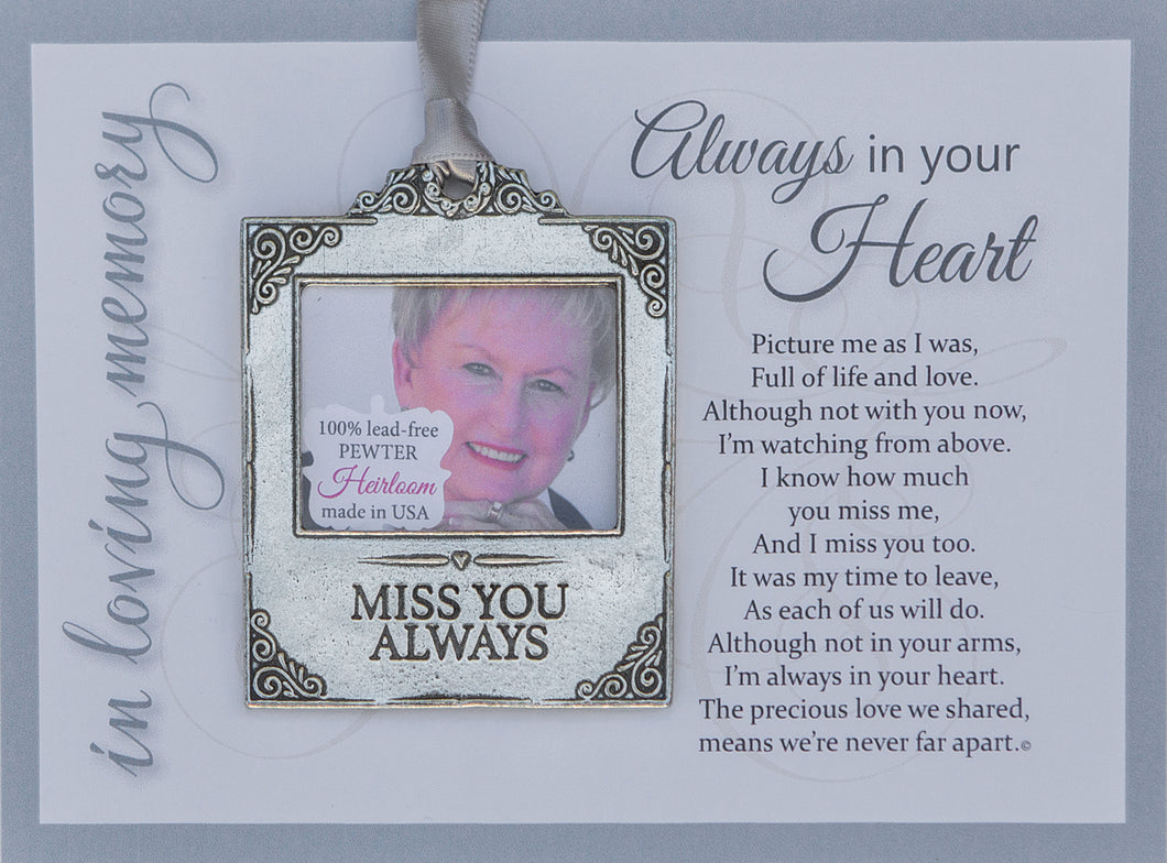 Always in Your Heart Pewter Memorial Photo Ornament
