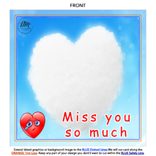 "Load image into Gallery viewer, Pillow 18""x18"" - Miss You So Much"