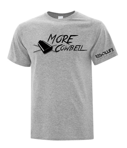 Resolute Unisex Tshirt - More Cowbell - Resolute Strength Wear