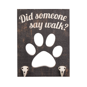 """Did Someone Say Walk?"" - Wooden Sign with Leash Hooks"