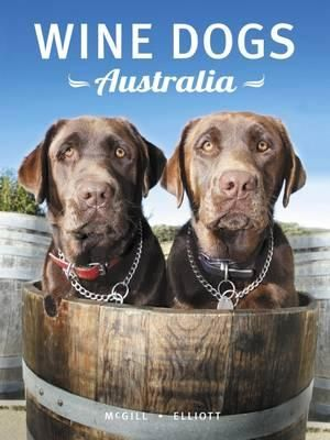 Wine Dogs Australia - Fourth Edition