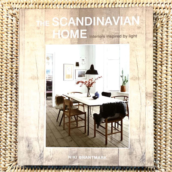 The Scandinavian Home Interiors  By Niki Brantmark Book