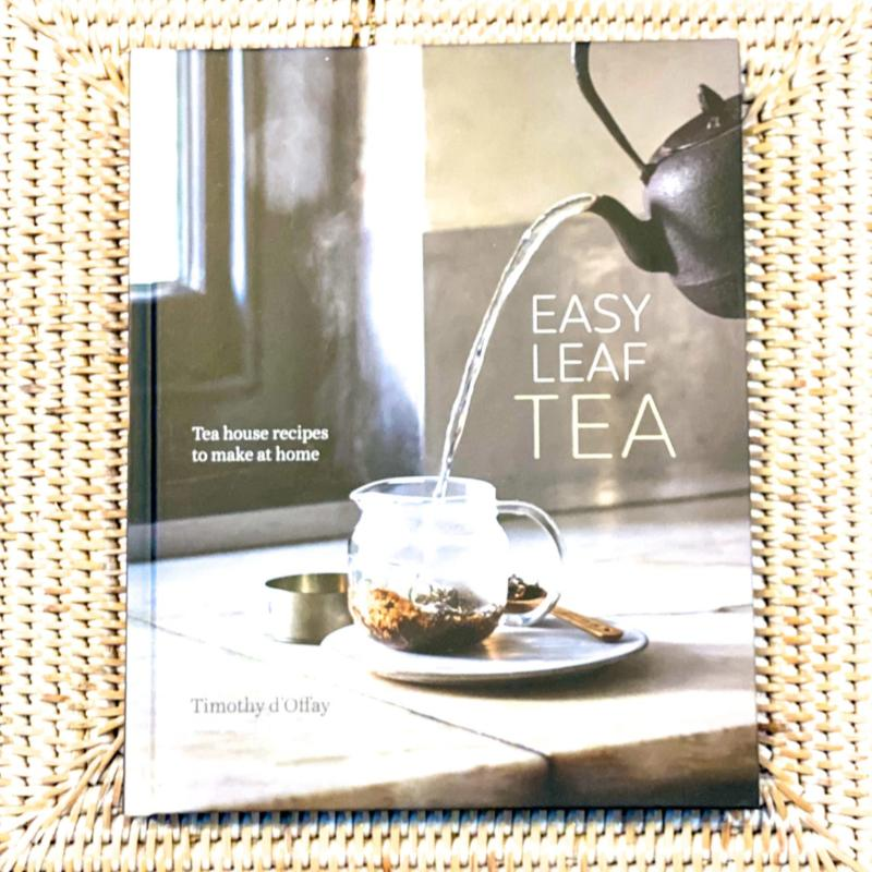 Easy Leaf Tea By Timothy d'Offay Book