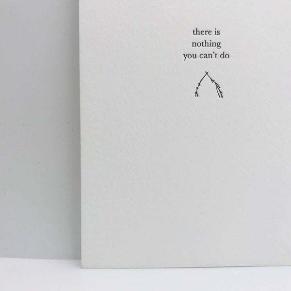 Nothing You Can't Do Greeting Card