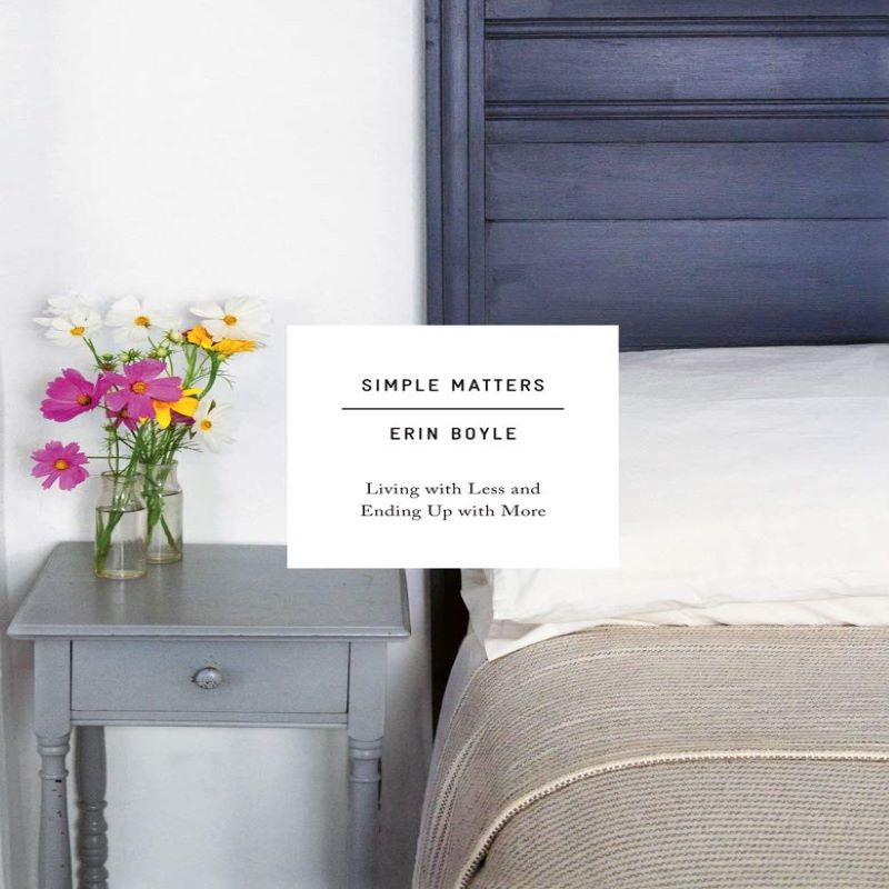 """Simple Matters"" Coffee Table Book by Erin Boyle"