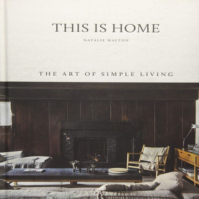 """This is Home"" Coffee Table Book by Natalie Walton"