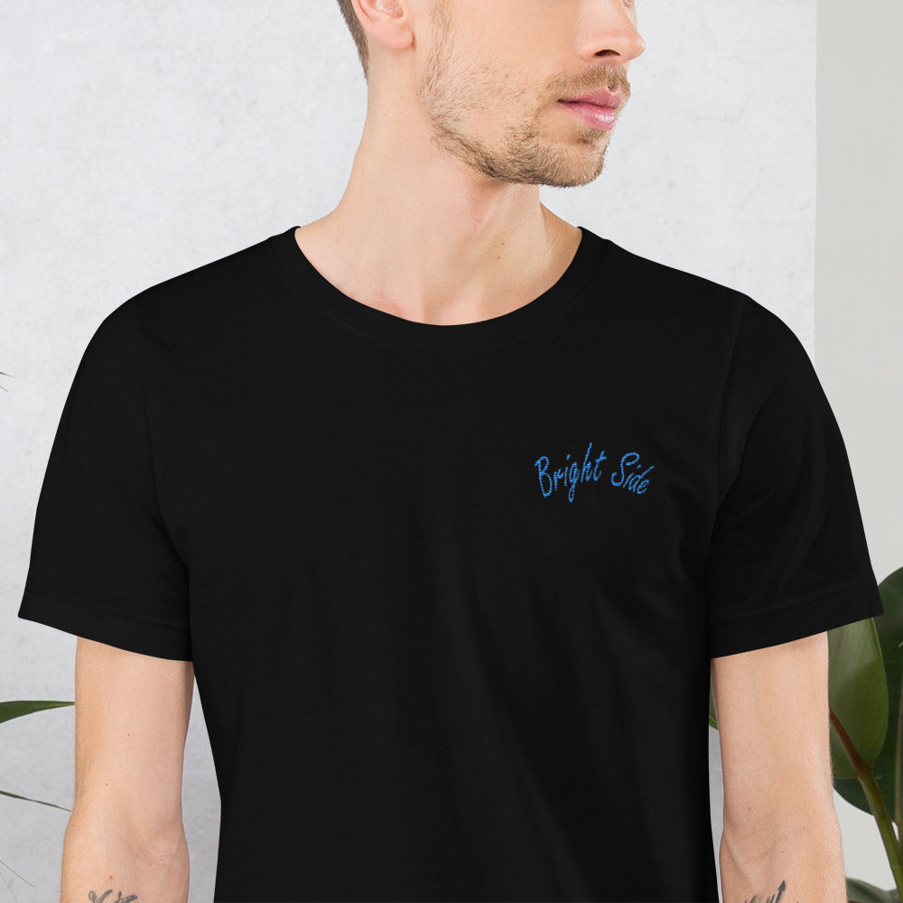 Bright Side - Embroidered Unisex T-Shirt