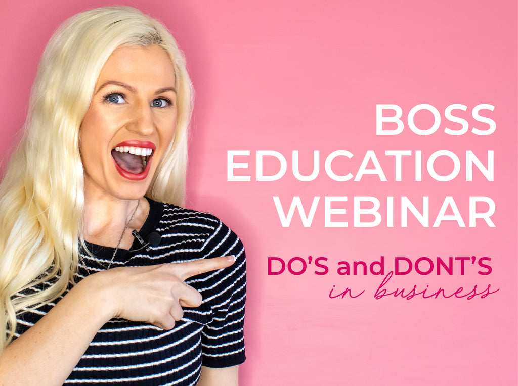 Boss Education Webinar - Do's and Dont's in Business