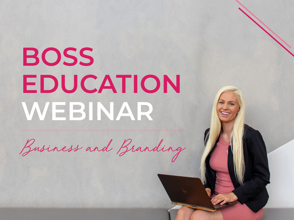 Boss Education Webinar - Business and Branding