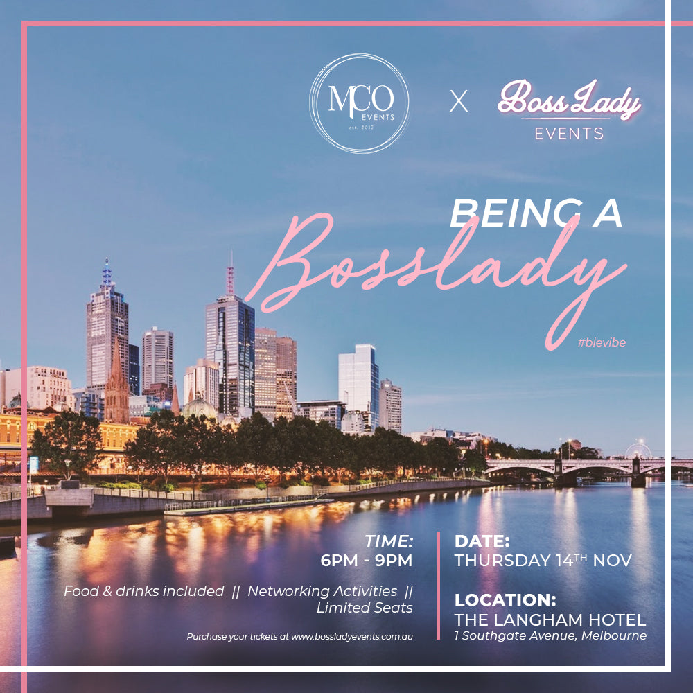 EVENT ONE: MELB - Being a BossLady