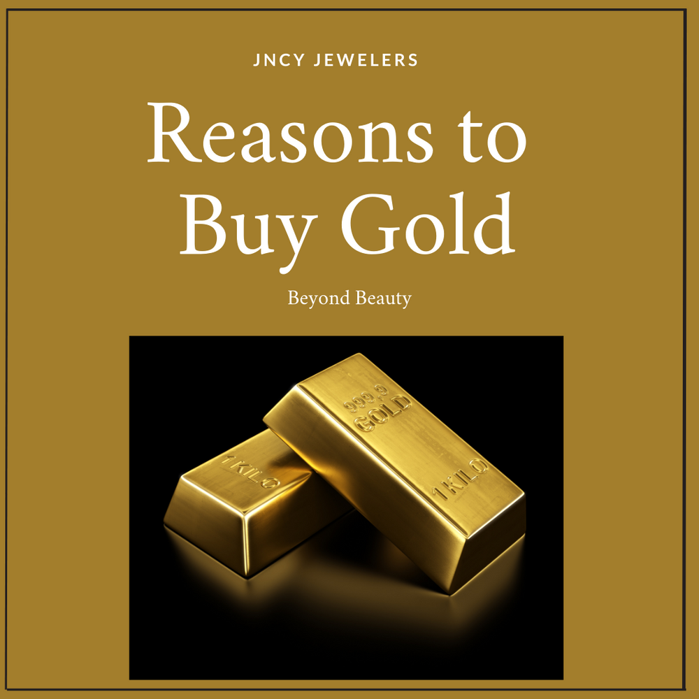 Reasons to Buy Gold – Beyond Beauty