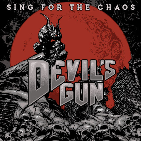 "Devils Gun - ""Sing For The Chaos"" CD"