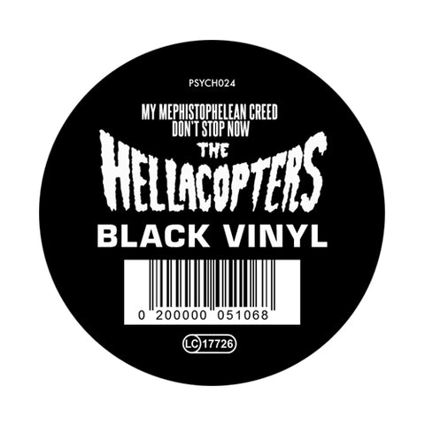 Hellacopters - My Mephistophelean Creed / Don´t Stop Now