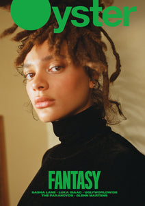 Oyster Issue 111: The Fantasy Issue