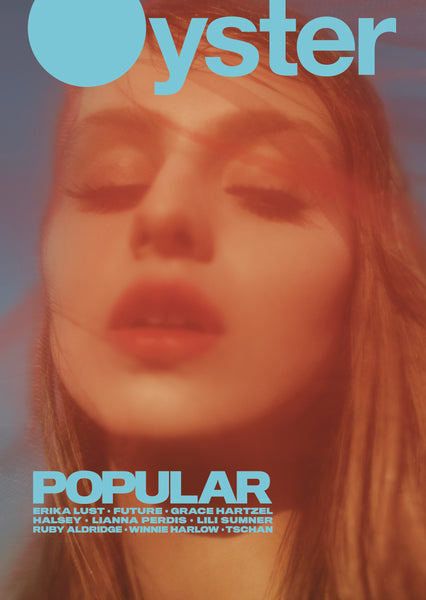 Oyster Issue 112: The Popular Issue