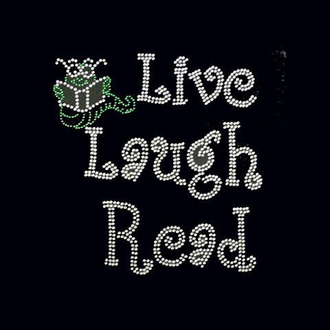 "Live Laugh Read (9.5x8.5"") Rhinestone Bling Shirt - Bling By Bates"