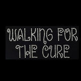 "Walking For the Cure (2.5x6"") Rhinestone Bling Shirt - Bling By Bates"