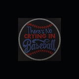 "There's No Crying in Baseball (9x9"") Rhinestone Bling Shirt - Bling By Bates"