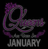 "Queens Are Born in January (9.25x9"") Rhinestone Bling Shirt - Bling By Bates"