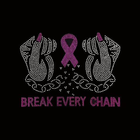 "Break Every Chain Cancer (8x10"") Rhinestone Bling Shirt - Bling By Bates"