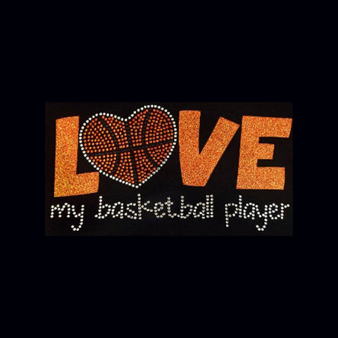 "Basketball, Love My Player (5x10"") Rhinestone Bling Shirt - Bling By Bates"