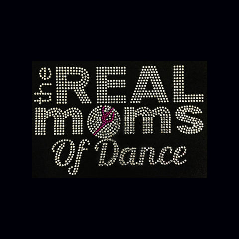 The Real Moms of Dance  (5.75x9) Rhinestone Shirtt - Bling By Bates