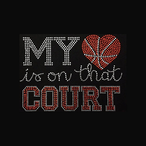 "My Heart is on that Court (6.25x8.25"") Basketball Rhinestone Bling  Shirt - Bling By Bates"
