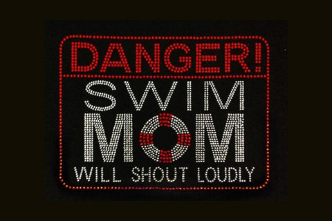 "Danger Swim Mom will Shout Loudly (7x9.5"") Rhinestone Bling Shirt - Bling By Bates"