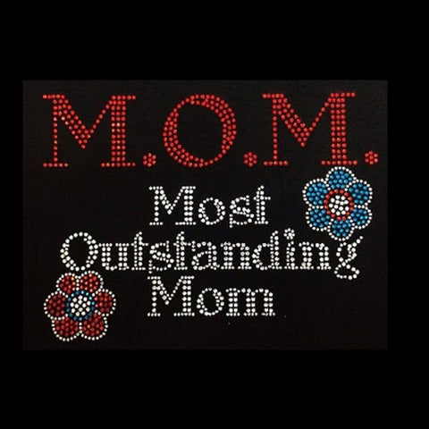 "Most Outstanding MOM (6.5x9.25"") Rhinestone Shirt - Bling By Bates"