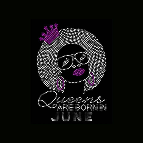 "Queens are born in June Natural Girl (9.25x9"") Rhinestone Bling Shirt - Bling By Bates"