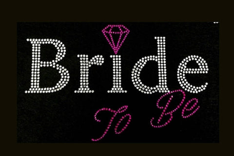 Bride to Be (5.5x9) Wedding Rhinestone Bling Shirt - Bling By Bates