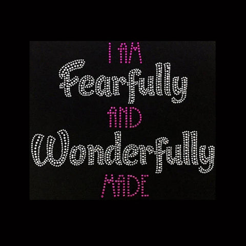 "I'm Fearfully and Wonderfully Made (8.25x9.5"") Rhinestone Bling Shirt - Bling By Bates"