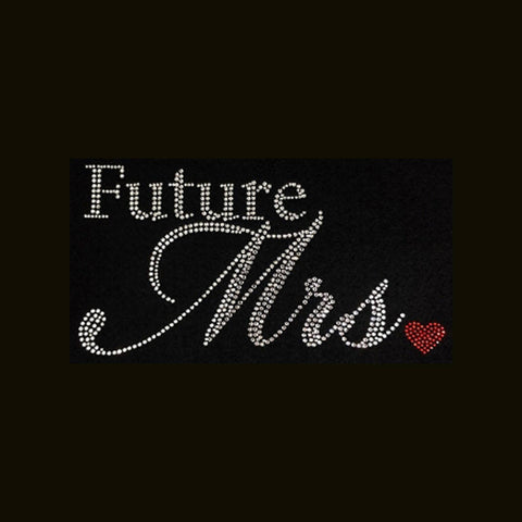 Future Mrs. (5x9.5) Rhinestone Bling Shirt - Bling By Bates