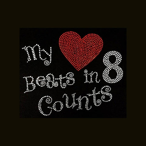 "My Heart Beats In 8 Counts (7x9"") Rhinestone Bling Shirt - Bling By Bates"