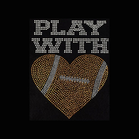"Play with Heart (8.5x6.75"") Football Rhinestone Shirt - Bling By Bates"
