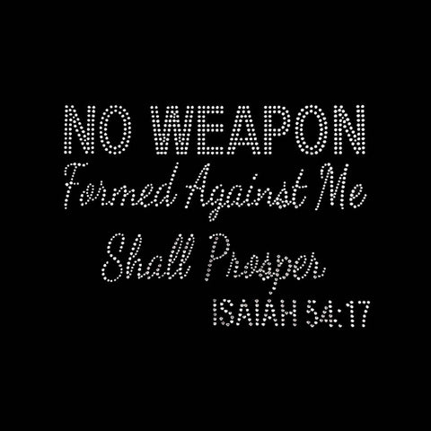 "No Weapon Formed Against Me Shall Prosper Isaiah (7x9.5"")Rhinestone Bling Shirt - Bling By Bates"