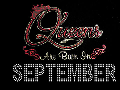 "Queens Are Born in September Red (9.25x9"") Rhinestone Bling Shirt - Bling By Bates"