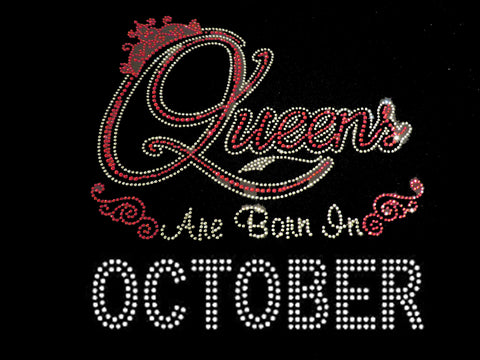 "Queens Are Born in October Red (9.25x9"") Rhinestone Bling Shirt - Bling By Bates"