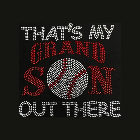 "That's My Grandson Out There (8.25x8.5"") Rhinestone Shirt - Bling By Bates"