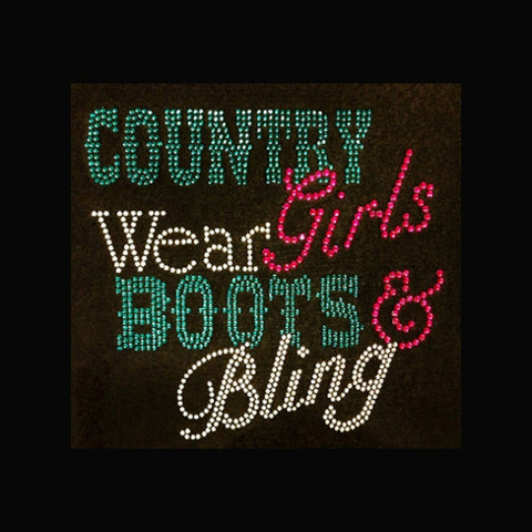 "Country Girls Wear Boots & Bling (8x8.5"")  Rhinestone Bling Shirt - Bling By Bates"
