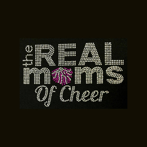 "The Real Moms of Cheer (5.5x9"") Rhinestone Bling Shirt - Bling By Bates"