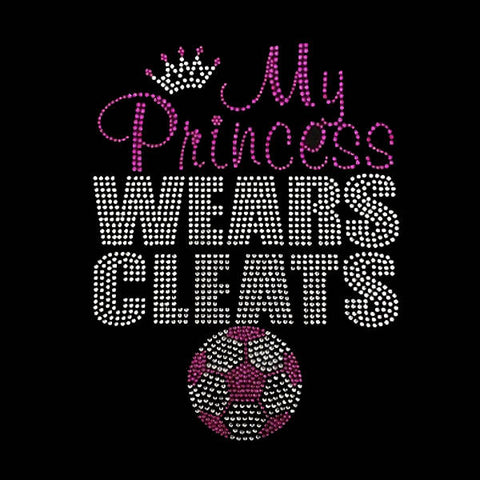 "My Princess Wears Cleats (9.25x7.25"")Soccer Rhinestone Shirt - Bling By Bates"