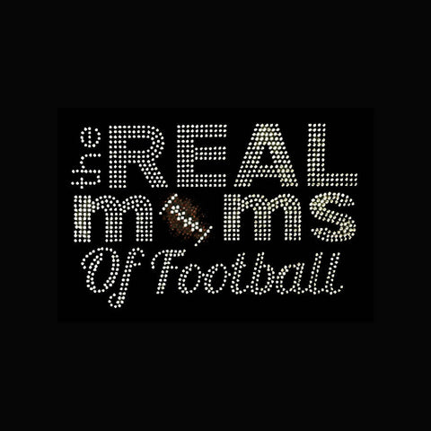 "The Real Mom's of Football (5.5x9"") Rhinestone Shirt - Bling By Bates"