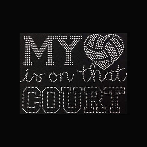 "My Heart is on that Court, Volleyball (6.25x8.25"") Rhinestone Bling Shirt - Bling By Bates"