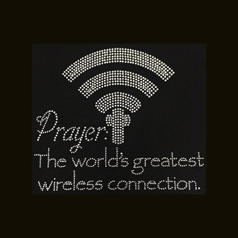 "Prayer The World's Greatest Wireless Connection (8x9"") Rhinestone Shirt - Bling By Bates"